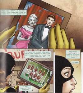 Kity looks at a photo of a mutant girl with white skin and hair, elven ears, and pupilless eyes, dressed up for prom and holding the arm of an ordinary-looking young man. The photo has been smashed, as has the next one we see Kitty holding: the girl with her football team. The narrative text reads: 'This girl--clearly a mutant--didn't look like she lived in a town filled with prejudice. In fact, it looked like this tiny town completely embraced her strangeness, in a way tiny towns sometimes do. So what happened? What changed? How could everything have gone so horribly wrong so horrible fast ... unless ...'